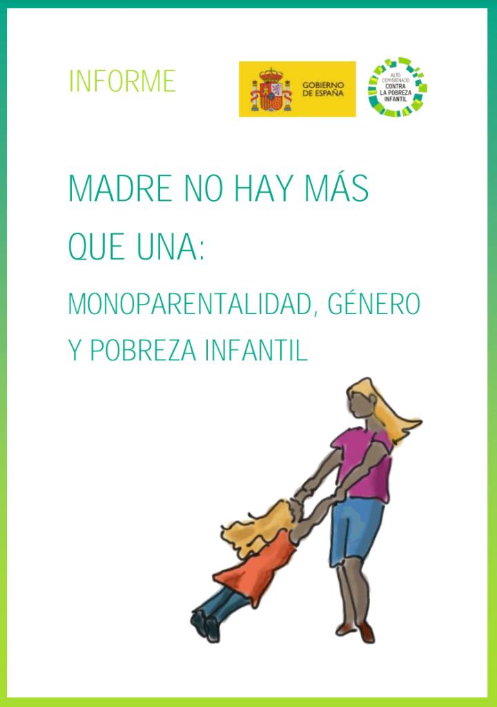 hogares monoparentales, genero y pobreza infantil, jupsin.com