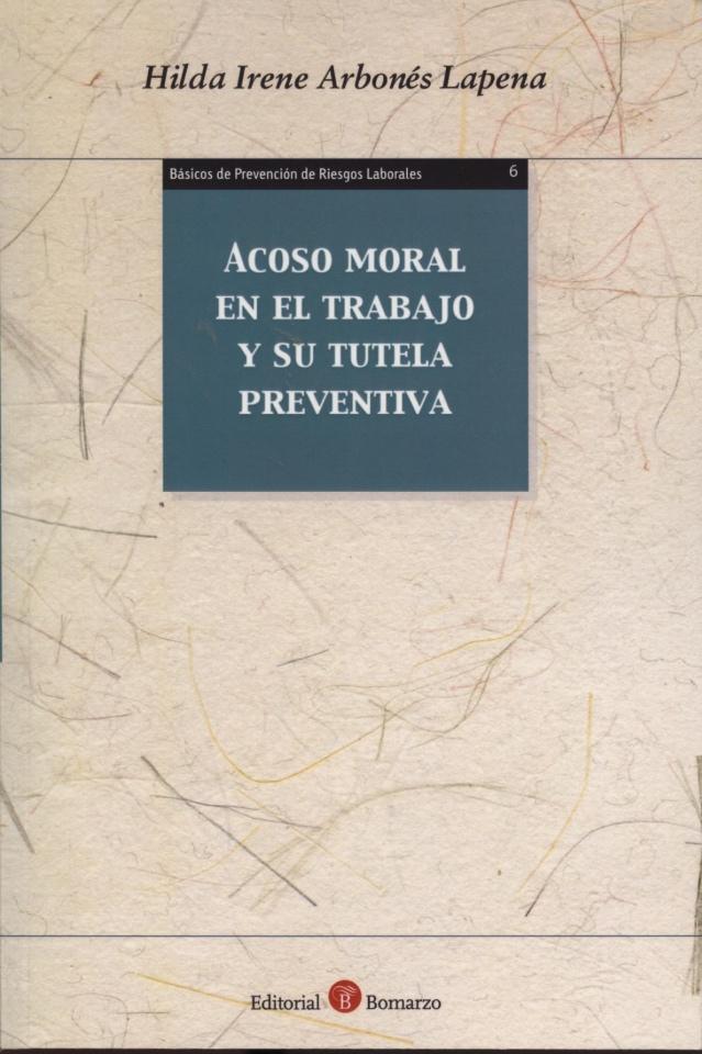 Portada del libro de Hilda I. Arbonés sobre Acoso Moral en el Trabajo y su Tutela Preventiva - Ed. Bomarzo