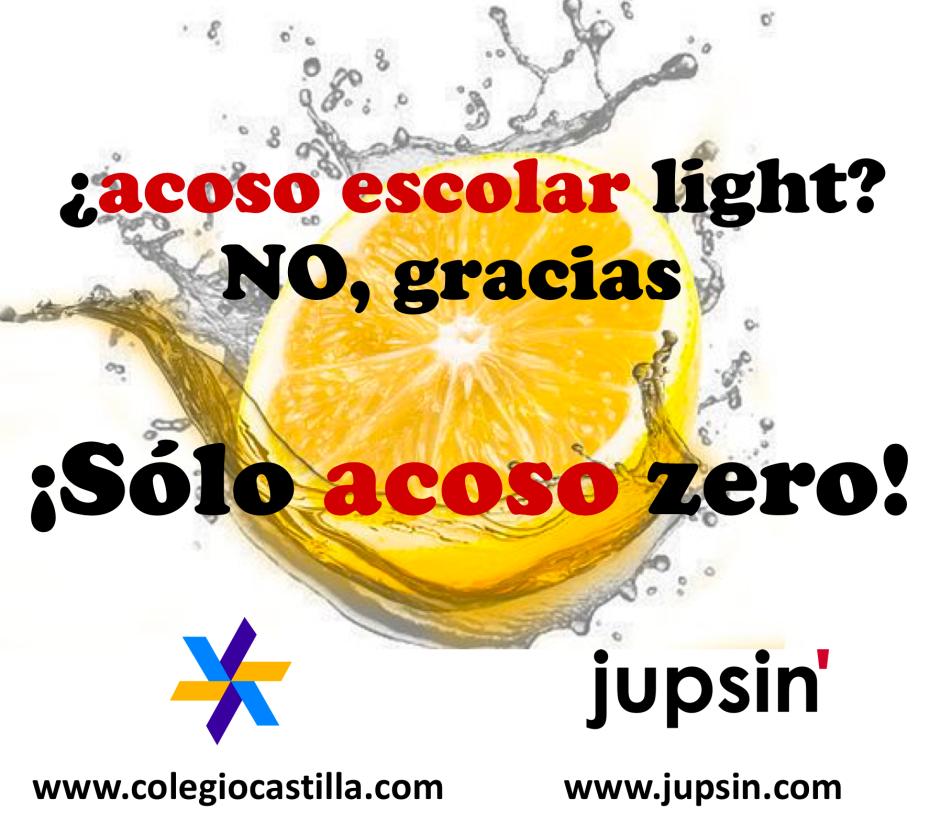 acoso zero, acoso escolar, Colegio Castilla, jupsin.com