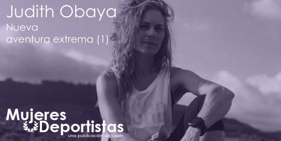 Judith Obaya, aventura extrema (1), jupsin.com