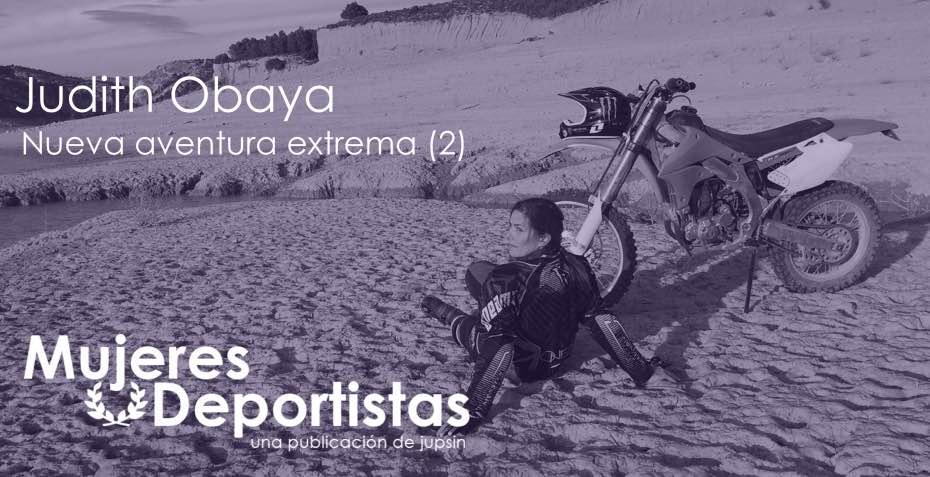 Judith Obaya, aventura extrema (2), jupsin.com