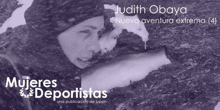 Judith Obaya, aventura extrema, jupsin.com, Mujeres Deportistas