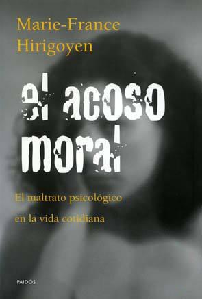 El acoso moral, libro de Marie-France Hirigoyen