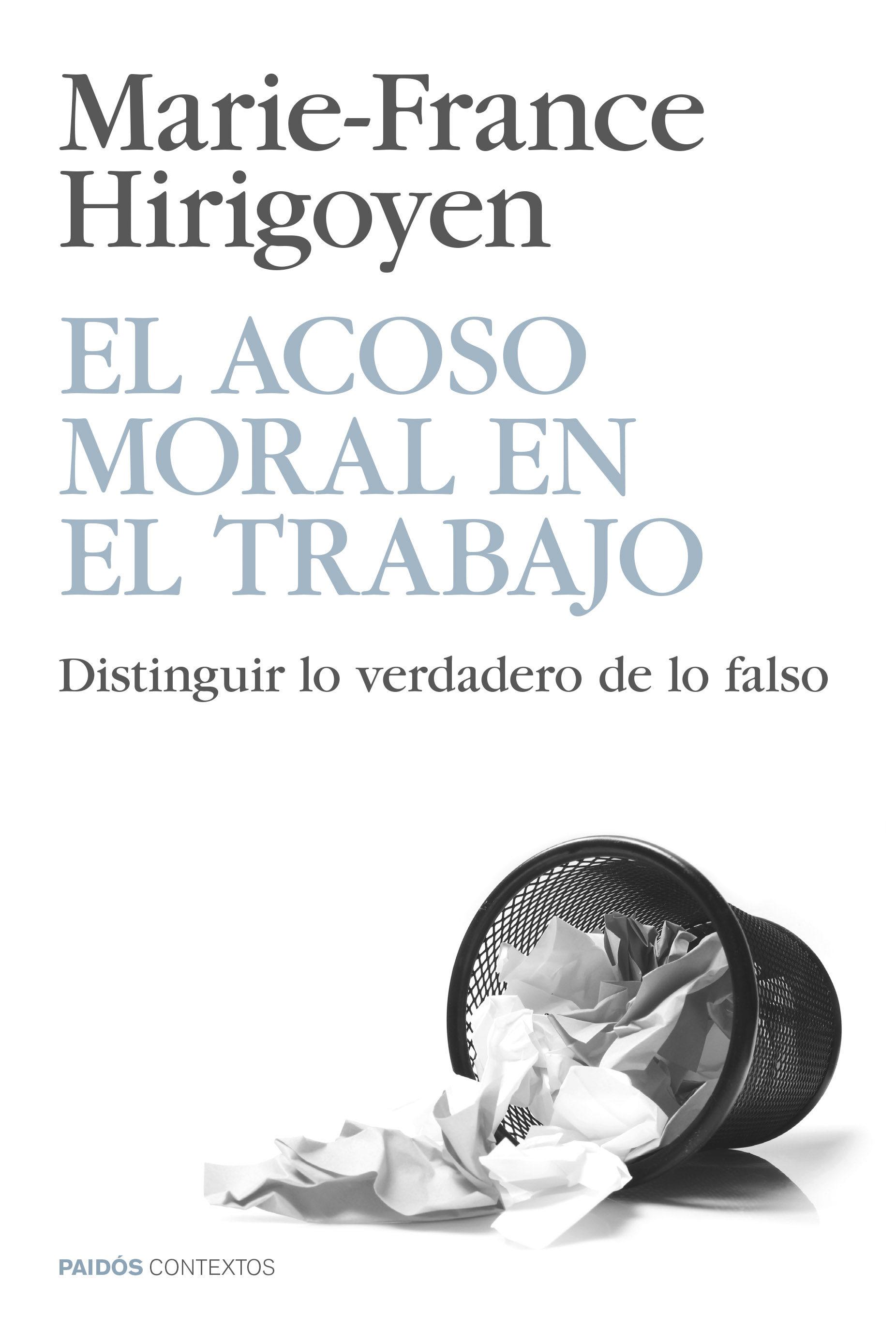 Libro El Acoso Moral en el Trabajo - Marie-France Hirigoyen